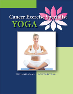Cancer Exercise Specialist Yoga Cancer Exercise Training Institute