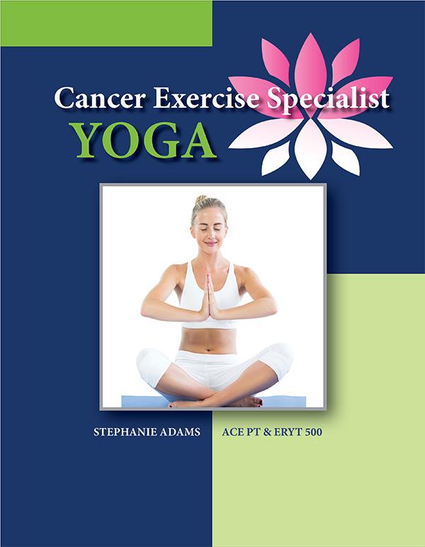 Cancer Exercise Specialist Yoga Cancer Exercise Training Institute