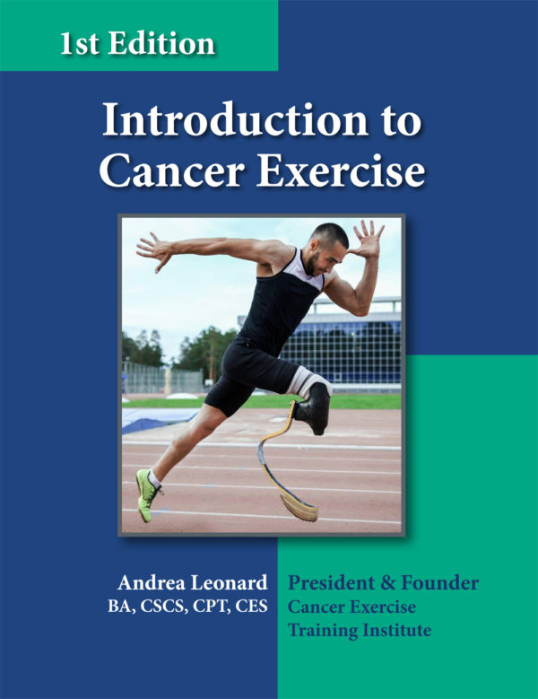 Introduction to Cancer Exercise Cancer Exercise Training Institute