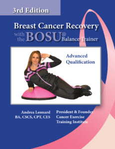 BOSU(R) Cancer Exercise Training Institute